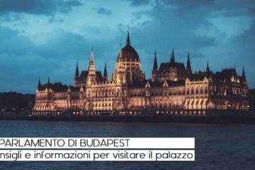 parlamento budapest info consigli visita