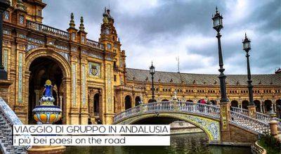 Viaggio di gruppo in Andalusia